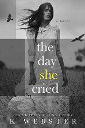 the day she creid
