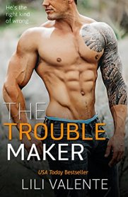 the trouble maker