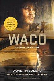 waco a surviroes story