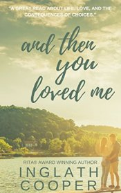and then you loved me