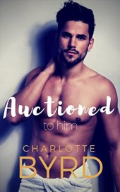 Auctioned to Him