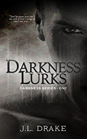 darkness lurks