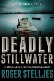 deadly stillwater