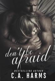 Don;t be afraid