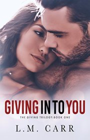giving into you